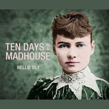 Extended Audio Sample Ten Days in a Mad-House Audiobook, by Nellie Bly
